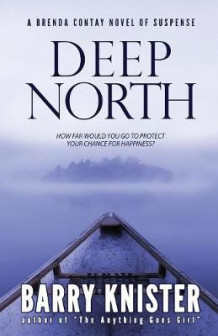 Deep North av Barry Knister (Heftet)