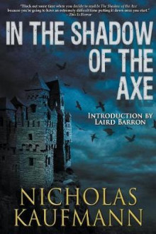 In the Shadow of the Axe av Nicholas Kaufmann (Heftet)