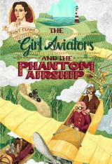 Omslag - The Girl Aviators and the Phantom Airship