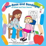 Omslag - Boo-Boos and Bandages at School and from Heaven
