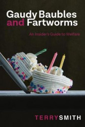 Gaudy Baubles and Fartworms av Terry R Smith (Heftet)