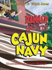 Hannah and the Cajun Navy av Elijah Jones og Ken McFeeters (Innbundet)