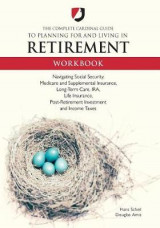 Omslag - The Complete Cardinal Guide to Planning for and Living in Retirement Workbook