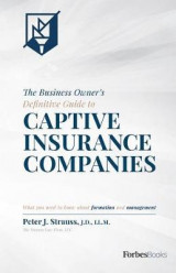 Omslag - The Business Owner's Definitive Guide to Captive Insurance Companies