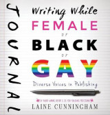 Omslag - Writing While Female or Black or Gay Journal