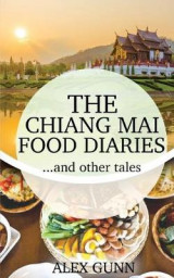 Omslag - The Chiang Mai Food Diaries? and Other Tales