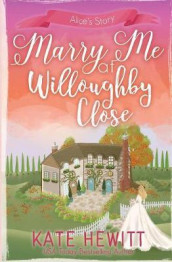 Marry Me at Willoughby Close av Kate Hewitt (Heftet)