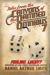 Tales from the Canyons of the Damned av Nathan M Beauchamp, Will Swardstrom og Bob Williams (Heftet)