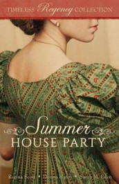 Summer House Party av Sarah M Eden, Donna Hatch og Regina Scott (Heftet)