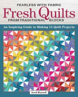 Omslag - Fearless with Fabric - Fearless Quilts from Traditional Blocks