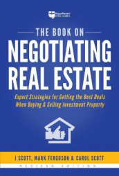 The Book on Negotiating Real Estate av Mark Ferguson, Carol Scott og J Scott (Heftet)