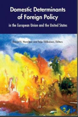 Omslag - Domestic Determinants of Foreign Policy in the European Union and the United States