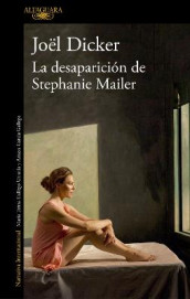 La Desaparicion de Stephanie Mailer / The Disappearance of Stephanie Mailer av Joel Dicker (Heftet)