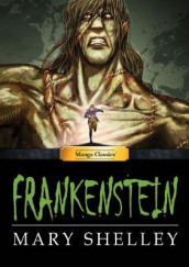 Manga Classics Frankenstein av M Chandler og Mary Shelly (Innbundet)