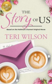 The Story of Us av Teri Wilson (Heftet)