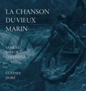 La Chanson Du Vieux Marin/The Rime Of The Ancient Mariner av Samuel Taylor Coleridge (Innbundet)