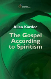 The Gospel According to Spiritism av Allan Kardec (Heftet)