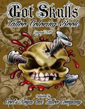 Got Skulls Tattoo Coloring Book av Cort Bengtson (Heftet)