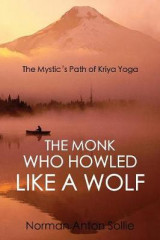 Omslag - The Monk Who Howled Like a Wolf