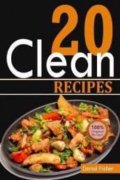 Clean 20 Recipes av The Clean 20 og Daniel Fisher (Heftet)