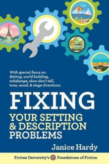 Fixing Your Setting and Description Problems av Janice Hardy (Heftet)