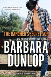The Rancher's Secret Son av Barbara Dunlop (Heftet)