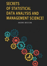 Omslag - Secrets of Statistical Data Analysis and Management Science!