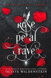 Rose Petal Graves av Olivia Wildenstein (Heftet)