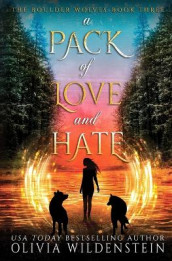 A Pack of Love and Hate av Olivia Wildenstein (Heftet)