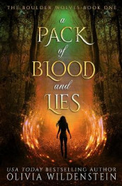 A Pack of Blood and Lies av Olivia Wildenstein (Heftet)