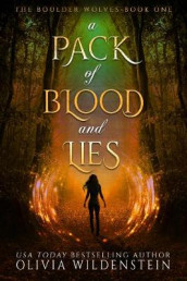 A Pack of Blood and Lies av Olivia Wildenstein (Innbundet)