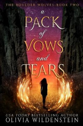 A Pack of Vows and Tears av Olivia Wildenstein (Heftet)