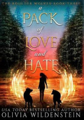A Pack of Love and Hate av Olivia Wildenstein (Innbundet)