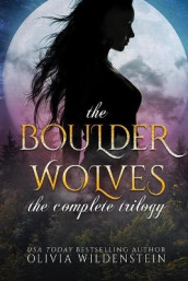 The Boulder Wolves Trilogy av Olivia Wildenstein (Heftet)