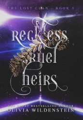 Reckless Cruel Heirs av Olivia Wildenstein (Innbundet)