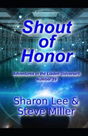 Shout of Honor av Sharon Lee og Steve Miller (Heftet)