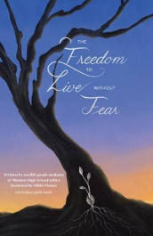 The Freedom to Live Without Fear av Students 826 Valencia (Heftet)
