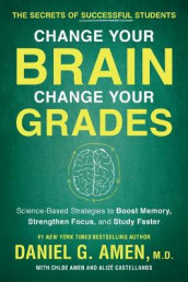 Change Your Brain, Change Your Grades av Daniel G. Amen (Heftet)