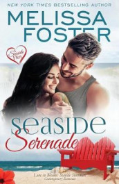Seaside Serenade (Love in Bloom av Melissa Foster (Heftet)
