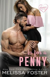 In for a Penny (A Whiskey Novella) av Melissa Foster (Heftet)