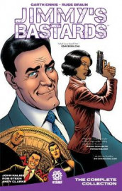 Jimmy's Bastards: Year One HC av Garth Ennis (Innbundet)