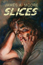 Slices av James a Moore (Heftet)