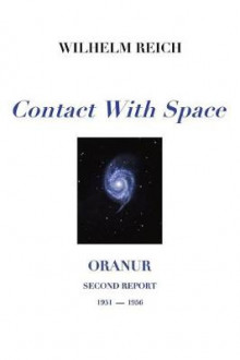 Contact With Space av Wilhelm Reich (Heftet)