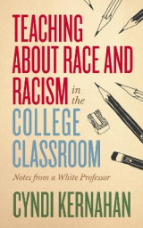 Omslag - Teaching about Race and Racism in the College Classroom