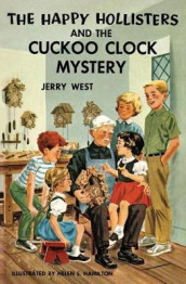 The Happy Hollisters and the Cuckoo Clock Mystery av Jerry West (Heftet)