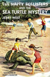 The Happy Hollisters and the Sea Turtle Mystery av Jerry West (Heftet)