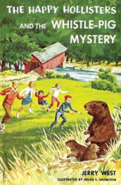 The Happy Hollisters and the Whistle-Pig Mystery av Jerry West (Heftet)