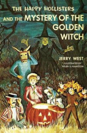 The Happy Hollisters and the Mystery of the Golden Witch av Jerry West (Heftet)