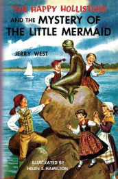 The Happy Hollisters and the Mystery of the Little Mermaid av Jerry West (Heftet)