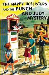 The Happy Hollisters and the Punch and Judy Mystery av Jerry West (Heftet)